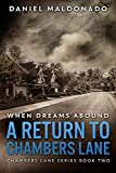 When Dreams Abound: A Return to Chambers Lane (Chambers Lane Series Book 2)