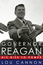 Governor Reagan His Rise To Power