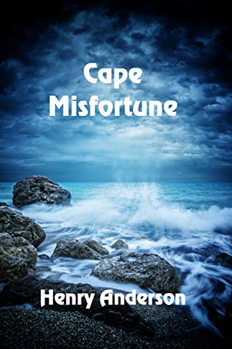 Cape Misfortune by [Anderson, Henry]