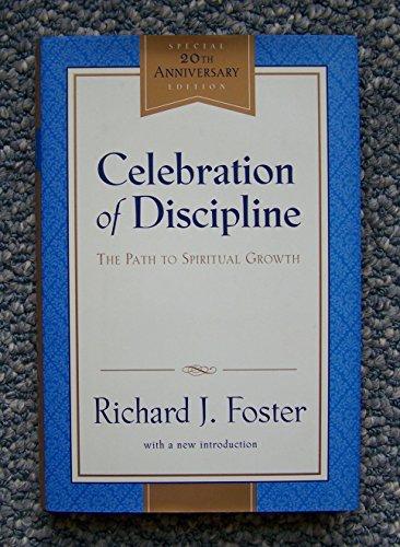 Celebration of Discipline (The Path to Spiritual Growth)