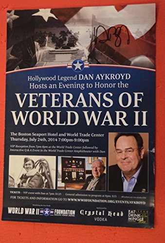 Dan Aykroyd Signed Autographed World War II WWII Foundation Event Poster COA (Wwii Ship Photograph)