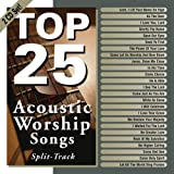 Top 25 Acoustic Worship Songs