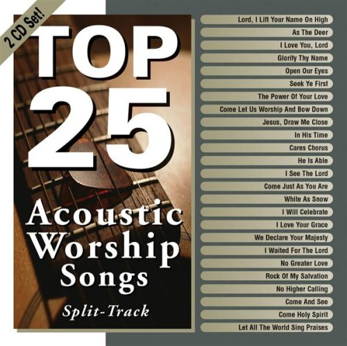 Top 25 Acoustic Worship Songs by Maranatha