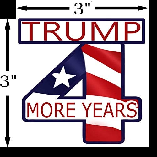 Trump 4 More Years 2020 Election Bumper Sticker ~ Premium Vinyl American Flag Car Decal ~ Vote President Trump Four More Years ~ Promote Republican Votes ~ For Bumpers Laptops Bottles 3 X 3 inch
