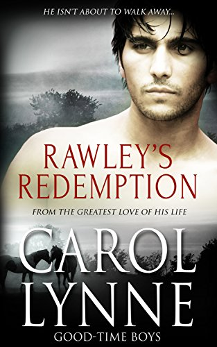 Rawley's Redemption (Good-Time Boys Book 3)