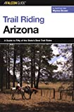 Search : Trail Riding Arizona (Falcon Guides Trail Riding)