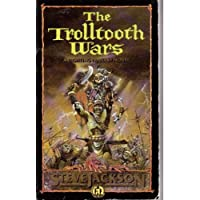 The Trolltooth Wars: A Fighting Fantasy Novel (Puffin Adventure Gamebooks)