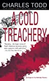 Cold Treachery, A (Inspector Ian Rutledge Mysteries) by Charles Todd (30-Aug-2005) Mass Market Paperback by  Unknown in stock, buy online here