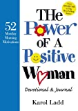 The Power of a Positive Woman Devotional and Journal, Karol Ladd, 1416538151