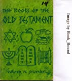 Books of the Old Testament, Walter W. Stuenkel, 0570037492
