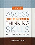 How to Assess Higher-Order Thinking Skills in