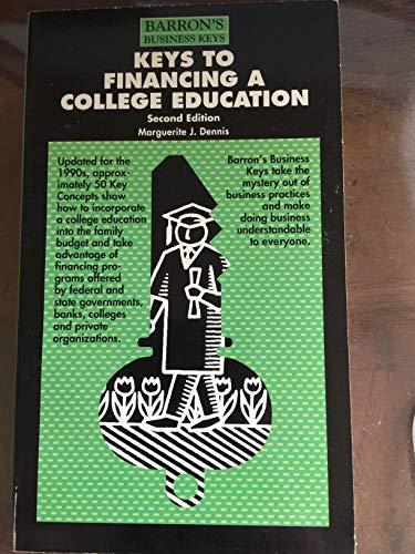 Keys to Financing a College Education (Barron's Business Keys)