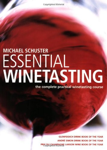 Essential Winetasting Complete Practical Course