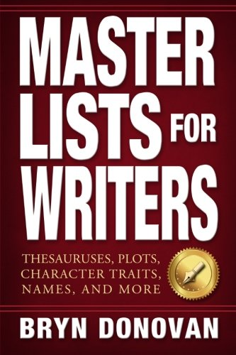 Master-Lists-for-Writers-Thesauruses-Plots-Character-Traits-Names-and-More