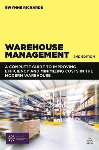 Warehouse Management: A Complete Guide to Improving Efficiency and Minimizing Costs in the Modern - Cost Warehouse