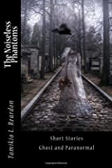 The Noiseless Phantoms: Ghost and Paranormal Paperback