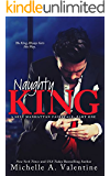 Naughty King (A Sexy Manhattan Fairytale: Part One)