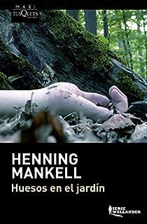 Huesos en el jardín par Mankell