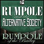 Rumpole and the Alternative Society | John Mortimer