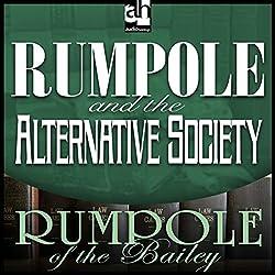 Rumpole and the Alternative Society