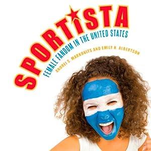 Sportista: Female Fandom in the United States Audiobook