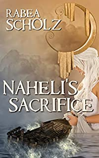 Naheli's Sacrifice: A Coming Of Age Fantasy Novel by Rabea Scholz ebook deal