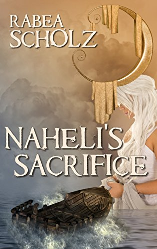 Amazon nahelis sacrifice a coming of age fantasy novel nahelis sacrifice a coming of age fantasy novel by scholz rabea fandeluxe Document