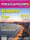 img - for Revista mexican simo. Abrazo a una pasi n. N mero 58. Acapulco book / textbook / text book