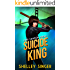Suicide King (The Jake Samson & Rosie Vicente Detective Series Book 5)