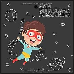 Amazonfr Mein Superhelden Ausmalbuch 50 Einzigartige