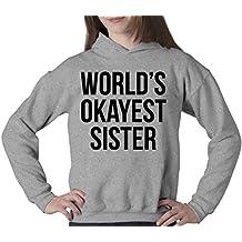 World's Okayest Sister HOODIE Funny Siblings Sweatshirt For Sisters XL