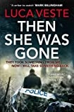 Then She Was Gone (Di Murphy & Ds Rossi 5)