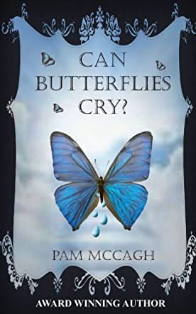 Can Butterflies Cry?