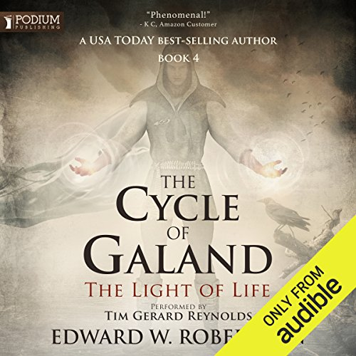The Light of Life: The Cycle of Galand, Book 4