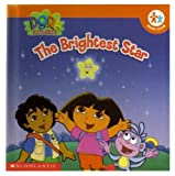 img - for The Brightest Star (Dora the Explorer) book / textbook / text book