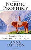 Nordic Prophecy, Anna Pattison, 1482520591