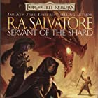 Servant of the Shard: Forgotten Realms: The Sellswords, Book 1 Audiobook by R. A. Salvatore Narrated by Victor Bevine