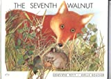 The Seventh Walnut, Genevieve Petit, 0922984107