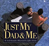 Just My Dad and Me, Leah Komaiko, 0064435628