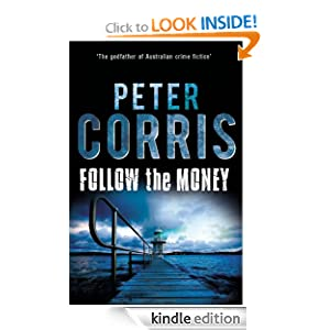 Follow the Money (Cliff Hardy series) Peter Corris