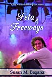 Feta and Freeways