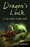 Dragon's Luck: An SF Fantasy Adventure