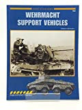 img - for Wehrmacht Support Vehicles book / textbook / text book