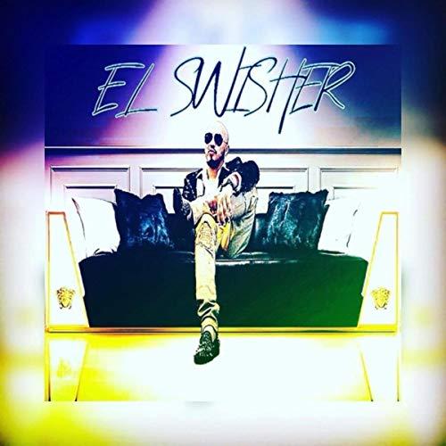 El Swisher [Explicit]