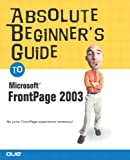 Microsoft Office FrontPage 2003, Kate J. Chase and Jennifer Ackerman Kettell, 0789729660