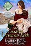 The Cavalier's Christmas Bride: A Sweet & Clean Historical Romance (The Chase Brides) by  Lauren Royal in stock, buy online here