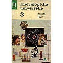 Encyclopédie universelle tome 3, Médecine, Ethnologie, Physique, Chimie