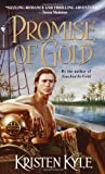 Promise of Gold, Kristen Kyle, 0553584154