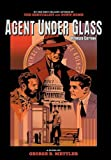 Agent under Glass, George B. Mettler, 1420844164