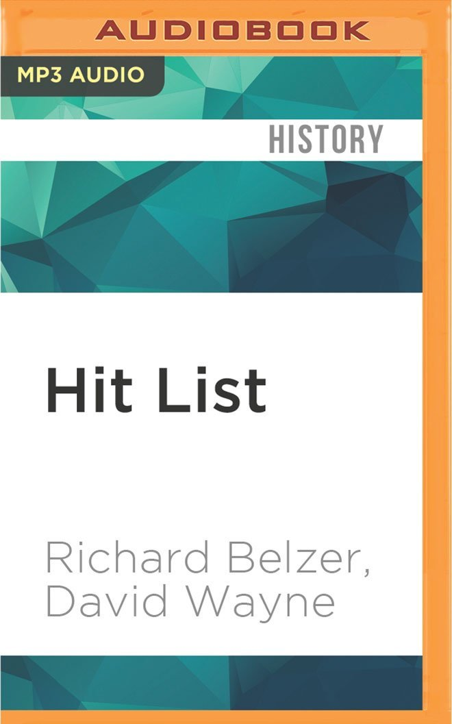 Hit List: An In-Depth Investigation into the Mysterious Deaths of Witnesses to the JFK Assassination pdf epub
